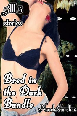 Bred in the Dark Bundle (BDSM monster gangbang breeding story)