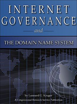 Internet Governance and the Domain Name System