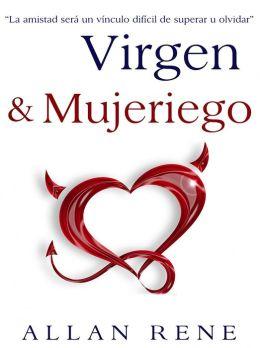 Virgen y Mujeriego.