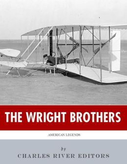 American Legends: The Wright Brothers