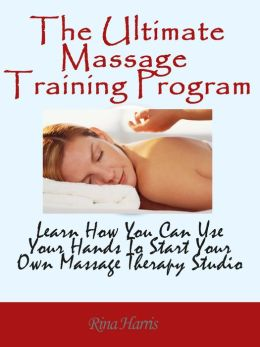 The Ultimate Massage Training Program