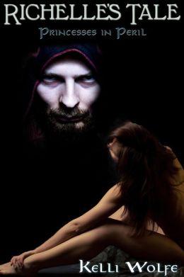 Richelle's Tale ( dark fantasy dubcon reluctant sex slave menage MFM monster erotica )