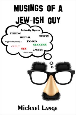 Musings of a Jew-Ish Guy