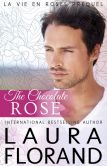 Book Cover Image. Title: The Chocolate Rose, Author: Laura Florand