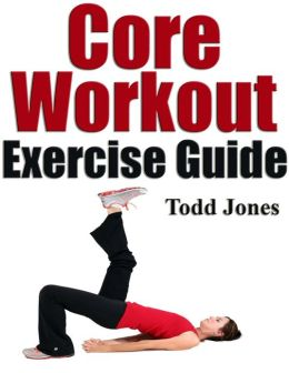 Core Workout Exercise Guide