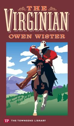 The Virginian (Townsend Library Edition)