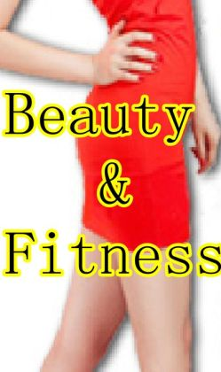 Beauty and Fitness