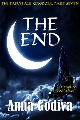 The End: A Retold Fairy Tale
