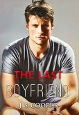 Book Cover Image. Title: The Last Boyfriend, Author: J. S. Cooper