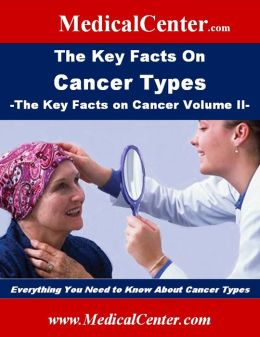 The Key Facts on Cancer Types