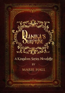 Danika's Surprise