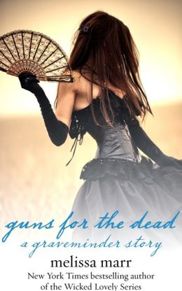 Guns for the Dead: A Graveminder Story