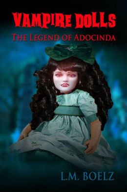 Vampire Dolls The Legend of Adocinda