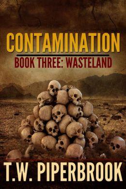 Contamination Book Three: Wasteland