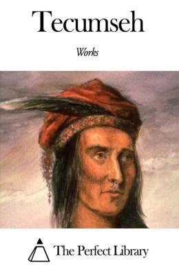 Works of Tecumseh