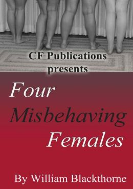 Four Misbehaving Females