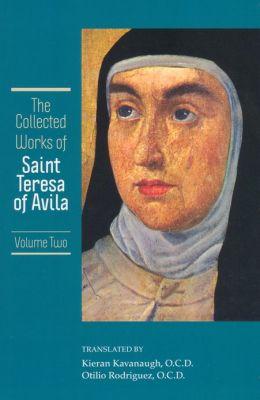 The Collected Works Of St Teresa Of Avila Vol 2 By Teresa Of Avila 2940016780276 Nook Book