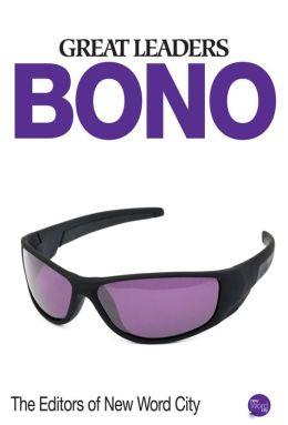 Great Leaders: Bono