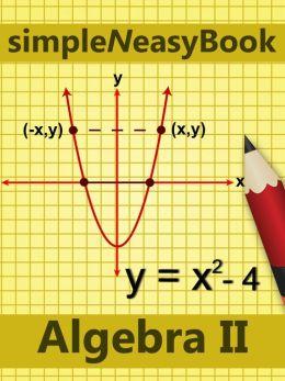 Algebra II- simpleNeasyBook by WAGmob