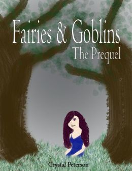 Fairies & Goblins - The Prequel