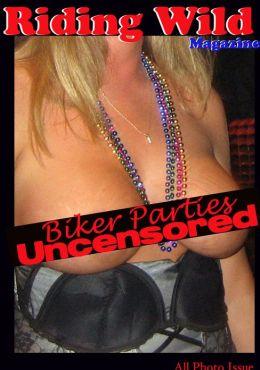 Riding Wild - Biker Parties Uncensored