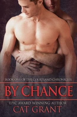By Chance (Book One of the Courtland Chronicles)