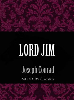 Lord Jim (Mermaids Classics)