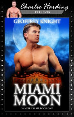 Miami Moon: Vampire's Lair, Book One