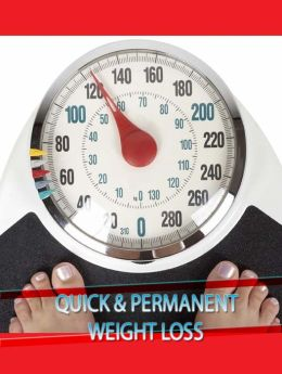 Quick & Permanent Weight Loss