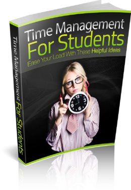 Time Management For Students: Ease Your Load With These Helpful Ideas