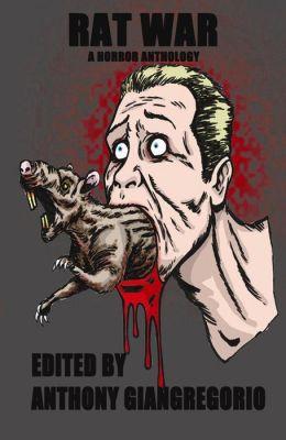Rat War: A Horror Anthology