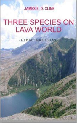 Three Species on Lava World