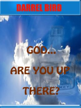 God Are You Up There?
