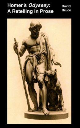 Homer's Odyssey: A Retelling in Prose