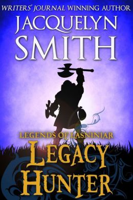 Legacy Hunter (The World of Lasniniar Book 0.75)