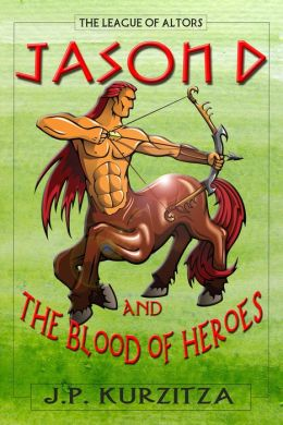 Jason D. and the Blood of Heroes