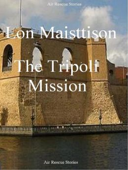 The Tripoli Mission