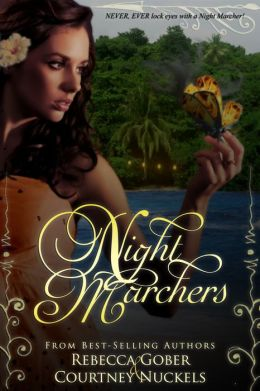 Night Marchers, Written by: Rebecca Gober and Courtney Nuckels