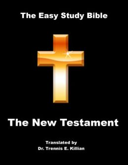 The Easy Study Bible: New Testament