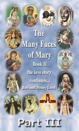 The Many Faces of Mary Book II Part III
