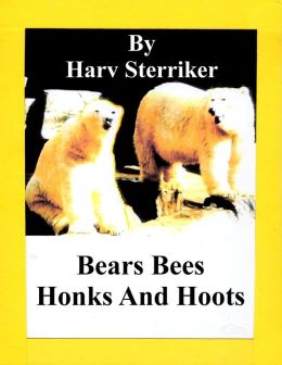 Bears Bees Honks and Hoots