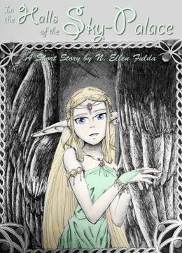 In the Halls of the Sky-Palace: A Short Story