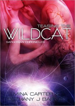 Teasing the Wildcat by Mina Carter & Bethany J. Barnes