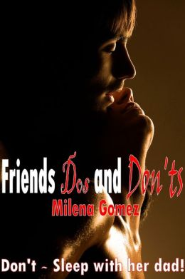 Friends Dos And Don'ts