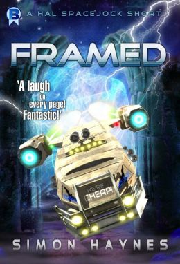 Hal Spacejock: Framed (A Short Story)