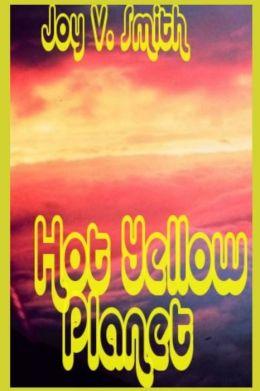 Hot Yellow Planet