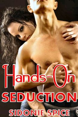 Hands-On Seduction