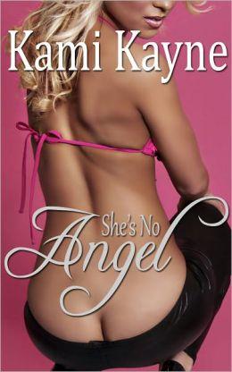 She's No Angel (erotic erotica)