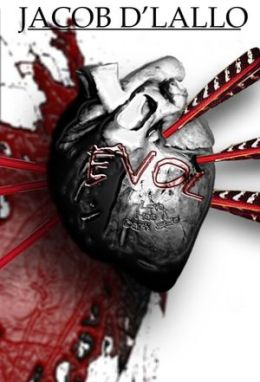 EVOL: Love Has A Dark Side