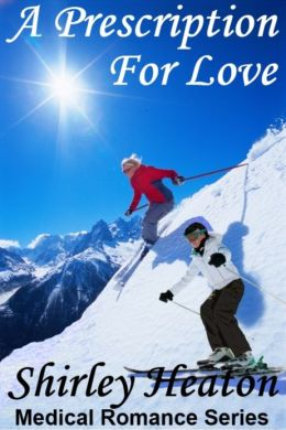 A Prescription for Love (Medical Romance Series)